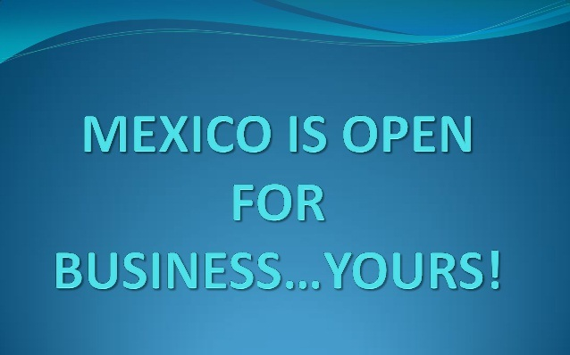 mexico-is-open-for-business-ppt-1-638